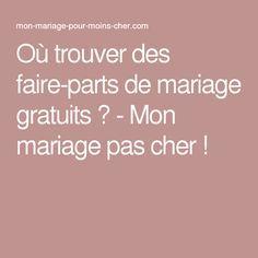 ... trouver des faire-parts de mariage gratuits ? - Mon mariage pas cher