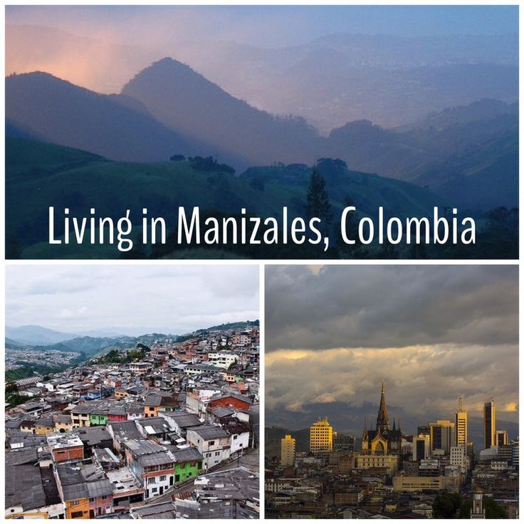Living in Manizales, Colombia // Optimism Rampage