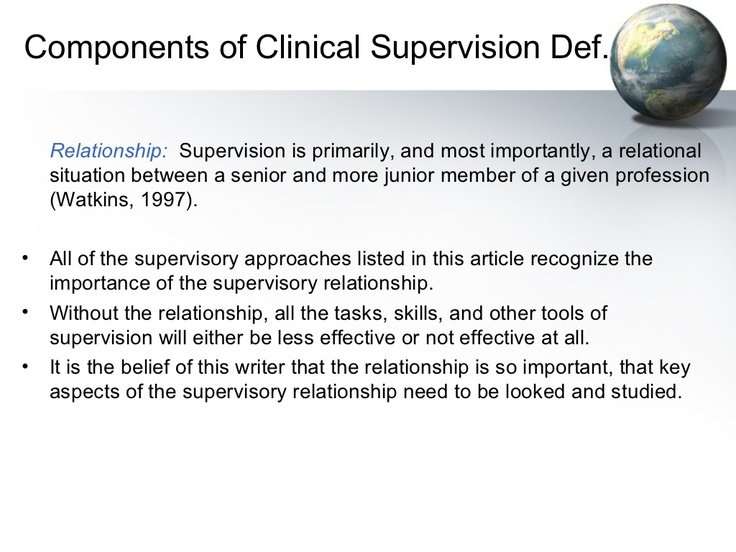 """clinical supervision essay Clinical supervision for mental health professionals started out much like """"apprenticeships"""" in other fields that is, a student/apprentice with minimal."""