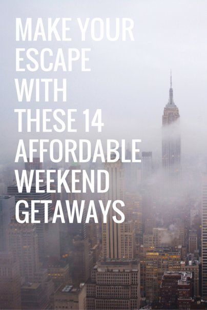 Make your escape with these 14 affordable weekend getaways Cheap weekend vacations in the south