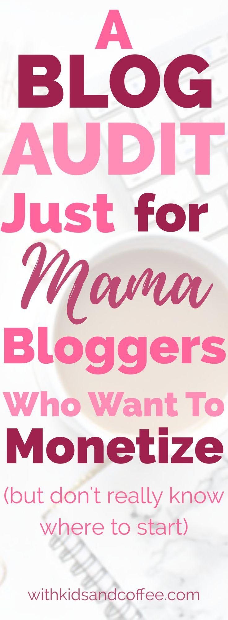 Mom Blog Audit | If you started a blog and you want to make money blogging but aren't quite sure how to start---we can help! This blog Audit is designed for busy mom bloggers who want quick fixes to get on a track towards monetizing their blogs and making money with their blogs.