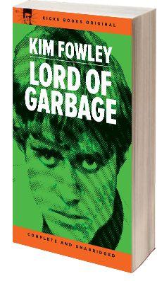 Kim Fowley - Lord of Garbage