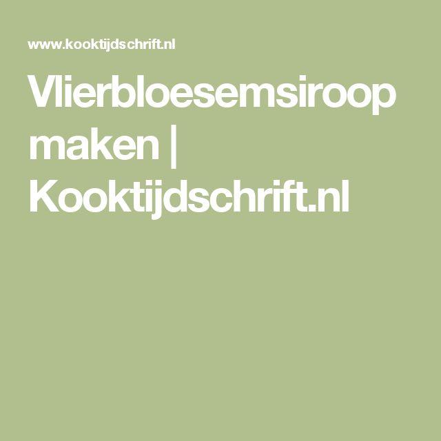Vlierbloesemsiroop maken | Kooktijdschrift.nl