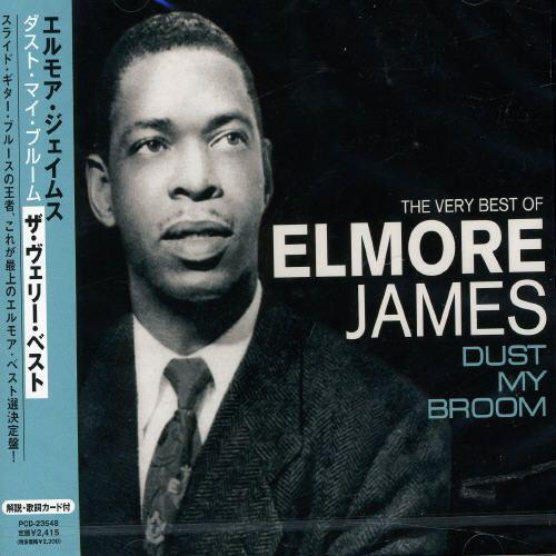 Dust My Broom: The Very Best of Elmore James [Pony] [CD]