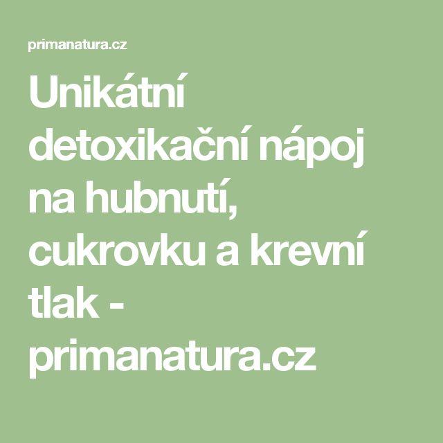 Unikátní detoxikační nápoj na hubnutí, cukrovku a krevní tlak - primanatura.cz