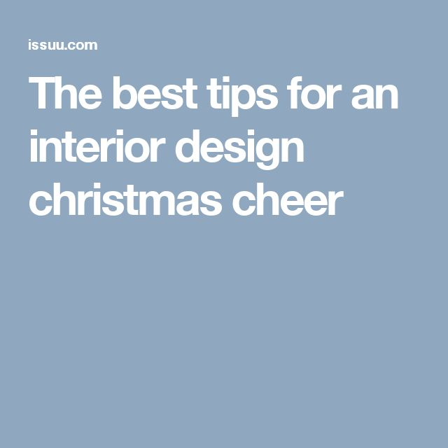 The best tips for an interior design christmas cheer