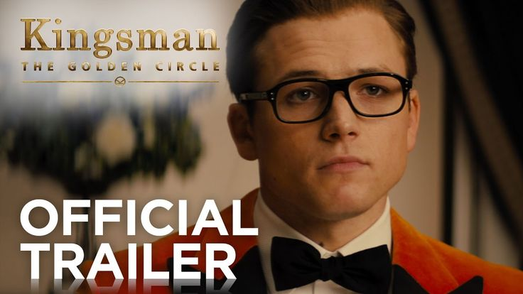 The First Trailer for 'Kingsman: The Golden Circle' Brings the High-Level Spy Action and Laughs