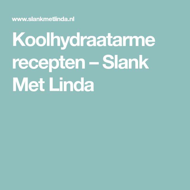 Koolhydraatarme recepten – Slank Met Linda