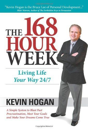 The 168 Hour Week: Living Life Your Way 24-7 by Kevin Hogan. $18.21. Publisher: Network 3000; 1 edition (October 23, 2009). Publication: October 23, 2009. Author: Kevin Hogan. 304 pages