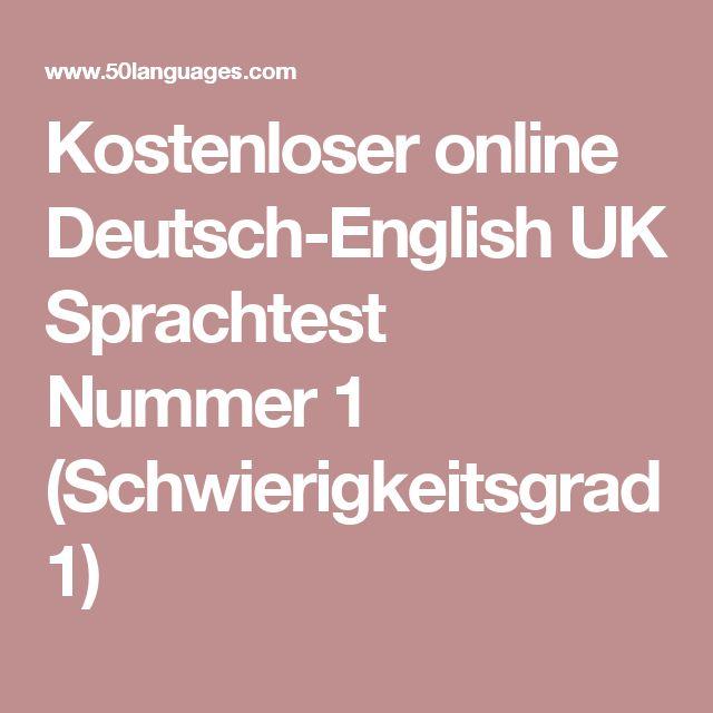 Kostenloser online Deutsch-English UK Sprachtest Nummer 1 (Schwierigkeitsgrad 1)