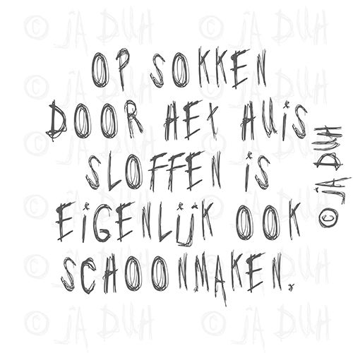 Op sokken. Door © Ja Duh. #humor #schoonmaken #huishouden