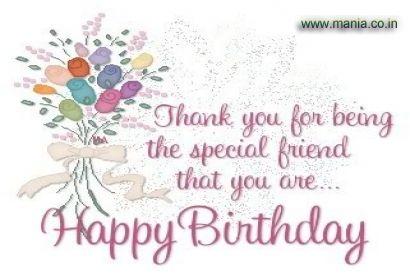 to a Special friend, Happy Birthday! <3