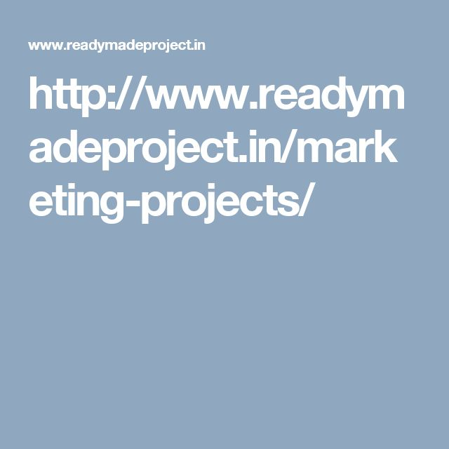 http://www.readymadeproject.in/marketing-projects/