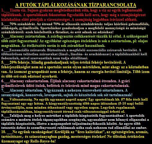 A FUTÓK TÁPLÁLKOZÁSÁNAK Tízparancsolata