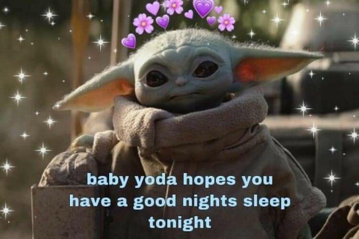 Pin By Lori Reynolds On Good Morning In 2021 Yoda Meme Yoda Funny Good Night Baby