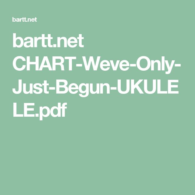 bartt.net CHART-Weve-Only-Just-Begun-UKULELE.pdf