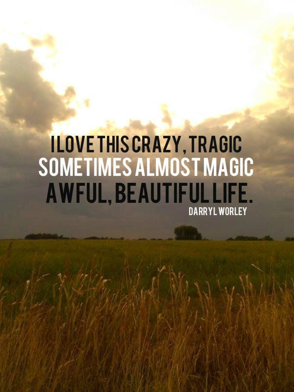 Awful Beautiful Life By Darryl Worley Country Music Pinterest