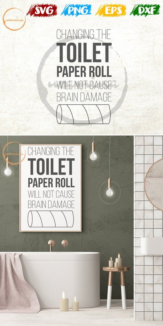 Changing Toilet Paper Roll Will Not Cause Brain Damage Svg