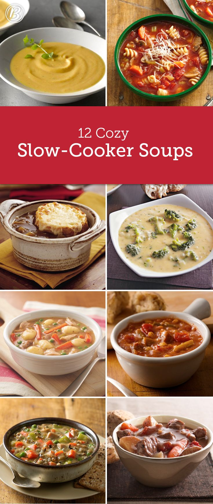 Cozy up with 12 slow-cooker soups that will warm you up from head-to-toe.
