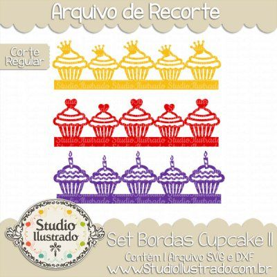 Cupcake Borders Set II, Set Bordas Cupcake II, Bolinho, Cupcake, Bolo, Morango, Chocolate, Chantilly, Doce, Açúcar, Scone, Cake, Strawberry, Chocolate, Whipped Cream, Sweet, Sugar, Blueberry, Bollo, Magdalena, Pastel, Fresa, Chocolate, Crema Batida, Dulce, Azúcar, Arandano, Feliz Aniversário, Festa, Happy Birthday, Party, Coroa, Crown, Heart, Coração, Vela, Candle, Cute, Fofo, Delicioso, Delicius, Corte Regular, Regular Cut, Silhouette, DXF, SVG, PNG
