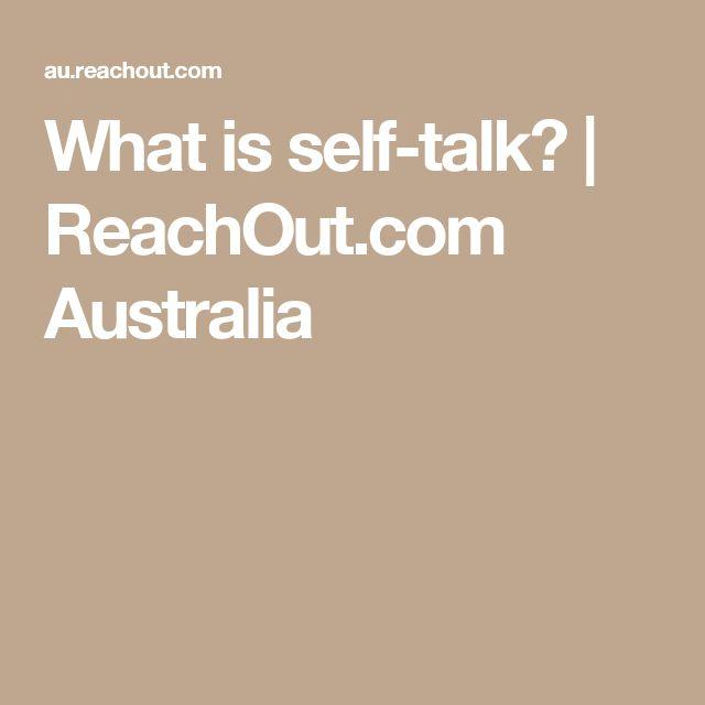 What is self-talk? | ReachOut.com Australia