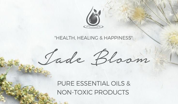 Jade Bloom 100% Pure Essential Oils Home Page 100% Pure Therapeutic Grade Essential Oils