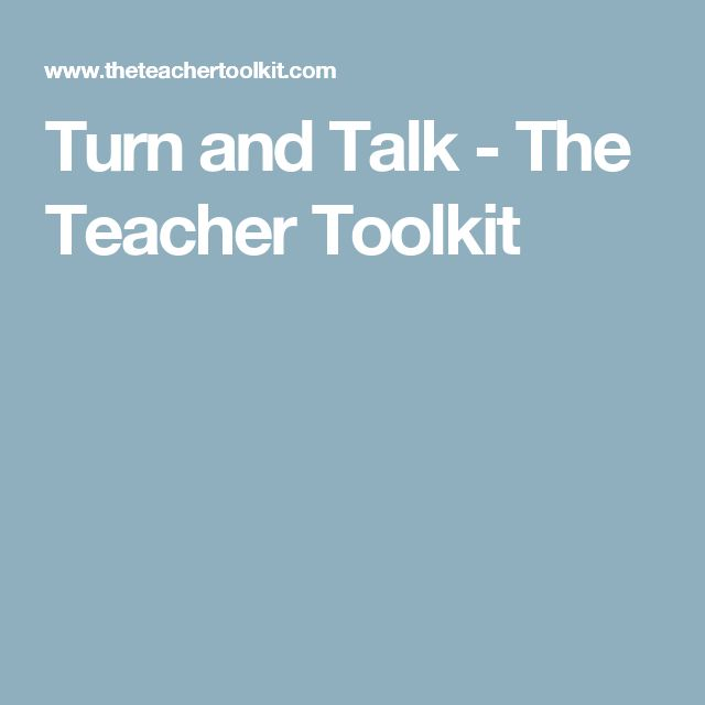Turn and Talk - The Teacher Toolkit