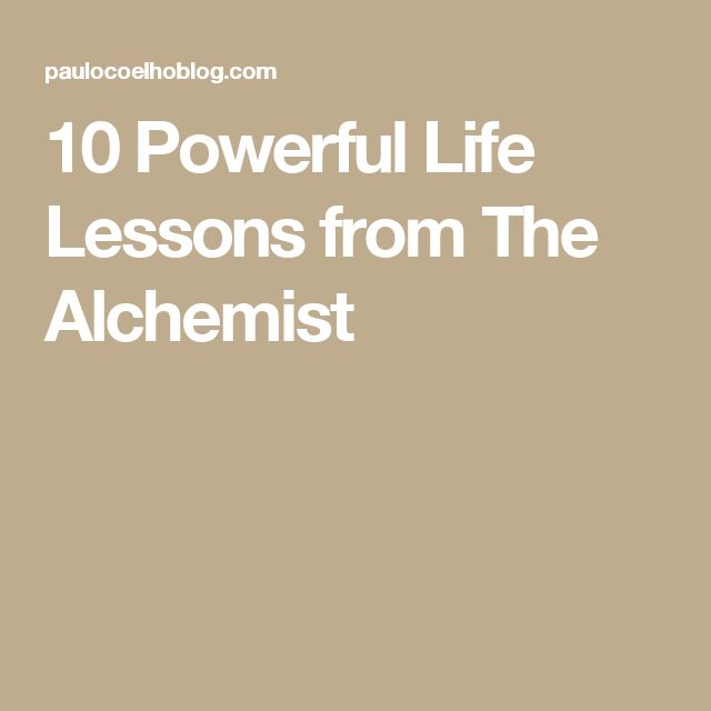 the best the alchemist ideas the alchemist  10 powerful life lessons from the alchemist