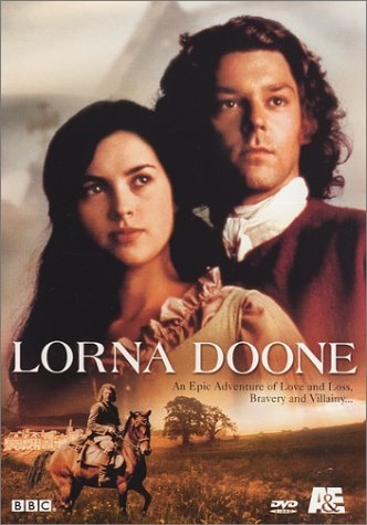 Lorna Doone, this is a pretty nice movie, really. Book left much to be desired, but also had a nice charm.