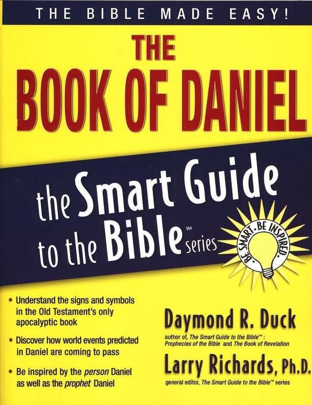 The Book of Daniel: The Smart Guide to the Bible Series ...