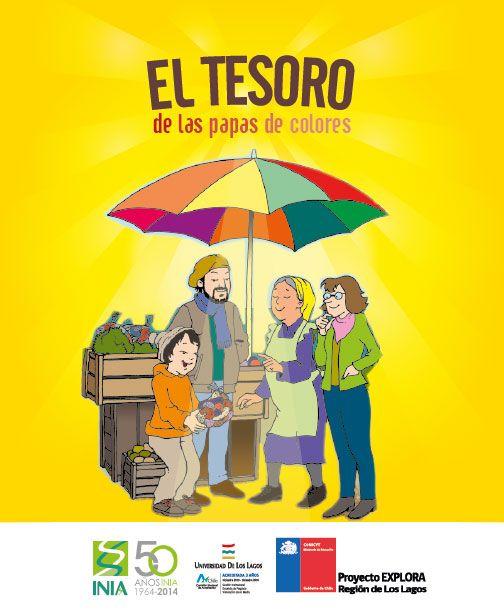 """""""El tesoro de las papas de colores"""" autor Manuel Gallegos, con asesoría de Sandra Orena."""