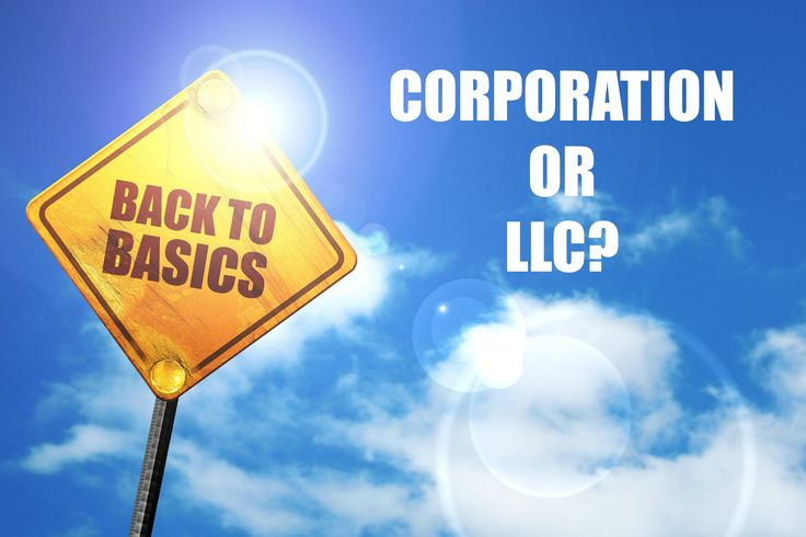 Back to Basics: #LLC or #Corporation? Which Is The Better Choice For Your #Business? @nellieakalp's new post for the #blog!