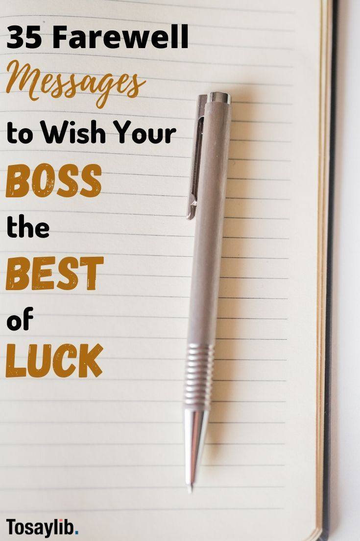 5 Farewell Messages to Wish Your Boss the Best of Luck When your