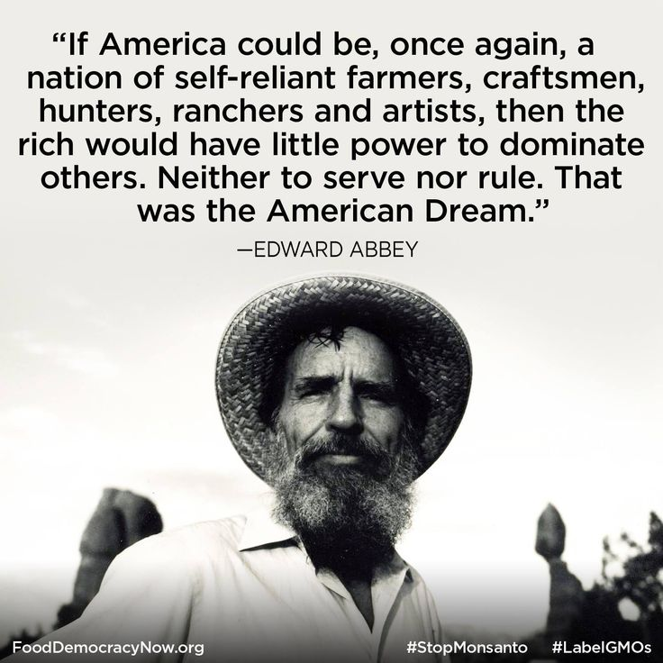 edward abbey | Ed Abbey quote about self reliance and growing food