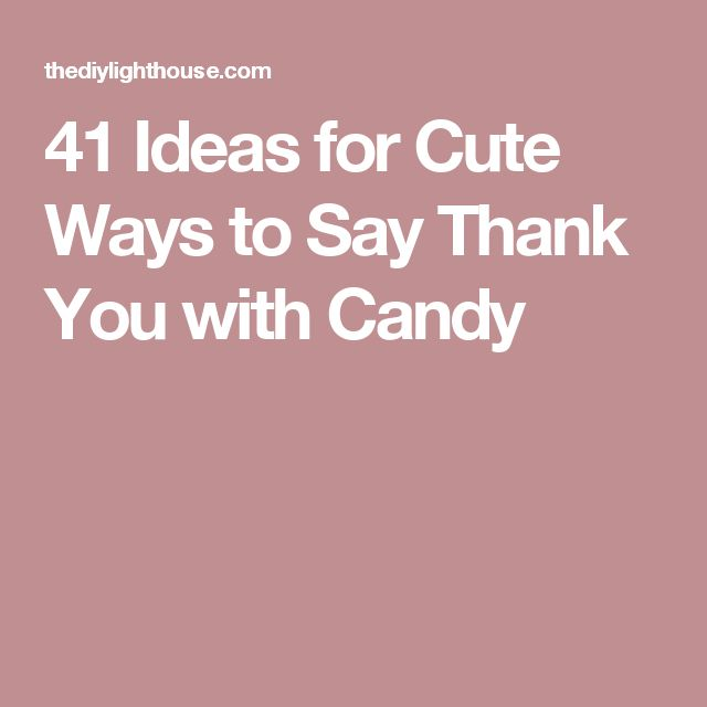 Quotes To Say Thanks: 1000+ Ideas About Candy Puns On Pinterest
