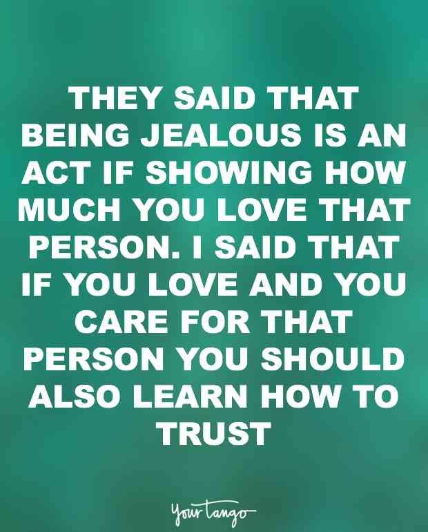 17 Jealousy Quotes Will Inspire You To Ditch That Green Eyed Monster Jealousy Quotes Jealous Quotes Jelousy Quote