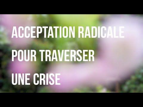 Méditation guidée pour un moment de crise - Acceptation radicale (TDC - ...