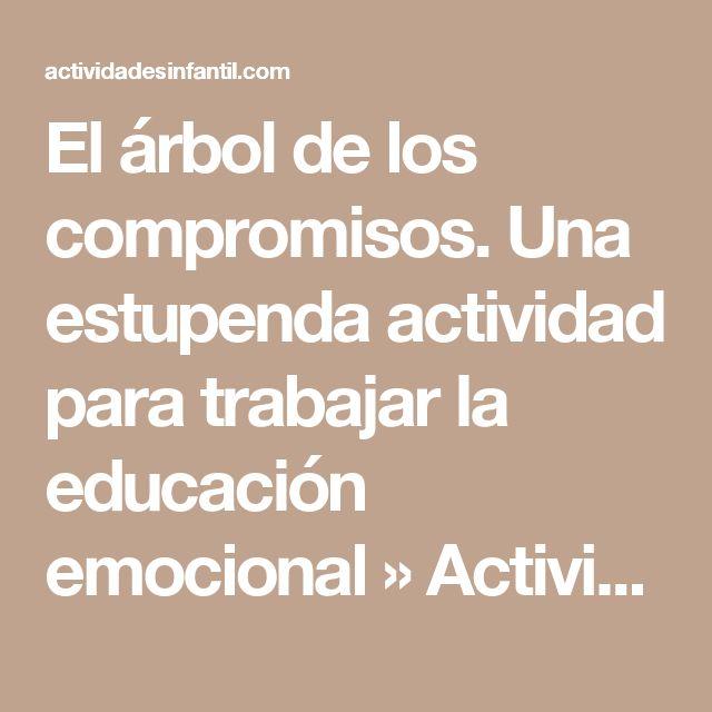 El árbol de los compromisos. Una estupenda actividad para trabajar la educación emocional » Actividades infantil