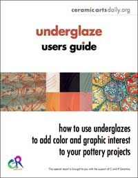 Free download - Ceramic Arts Daily – Underglaze Users Guide: How to Use Underglazes, Slip Trailers, Ceramic Pens, and Underglaze Pencils