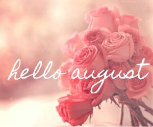 Good Afternoon And Hello August 💕 Lots Of Exciting Things Happening This  Month 💁🏼