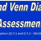 Sets and Venn Diagrams Assessments -  Assessing for comprehension on unions, intersections, cross products, complements, constructing Venn diagrams...
