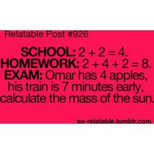 LOL true true story school homework so true teen quotes relatable true quotes funny quotes