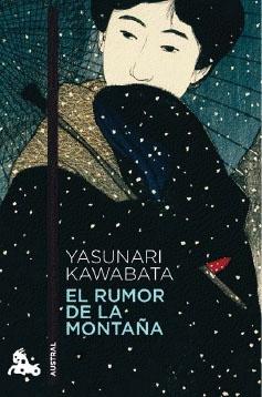 El rumor de la montaña - Yasunari Kawabata.