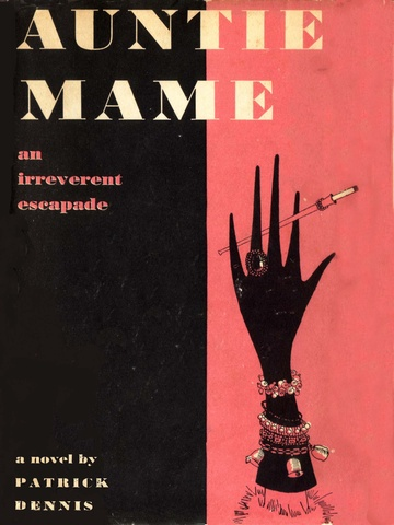 Vintage Edition of Auntie Mame-- I'd like to come back as Auntie Mame in my next life.