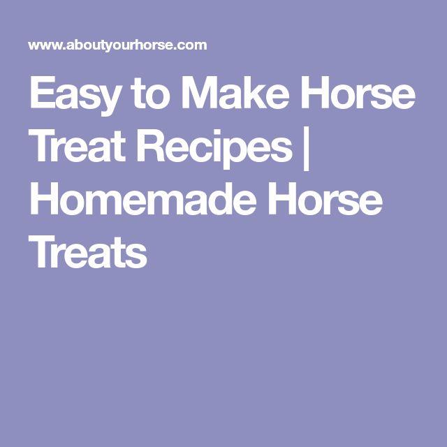 Easy to Make Horse Treat Recipes | Homemade Horse Treats