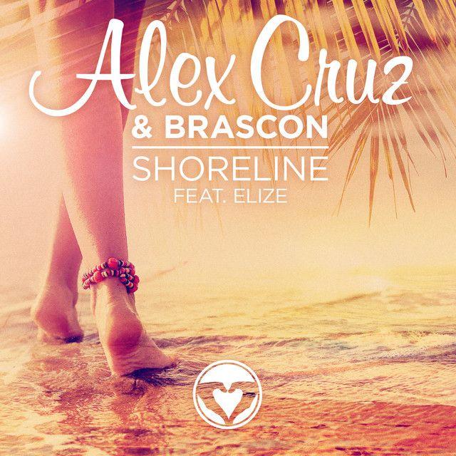 """""""Shoreline - Radio Edit"""" by Alex Cruz Brascon Elize was added to my Discover Weekly playlist on Spotify"""
