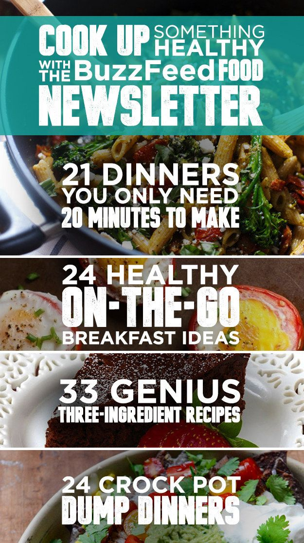 Find Your Next Healthy Recipe With The BuzzFeed Food Newsletter!