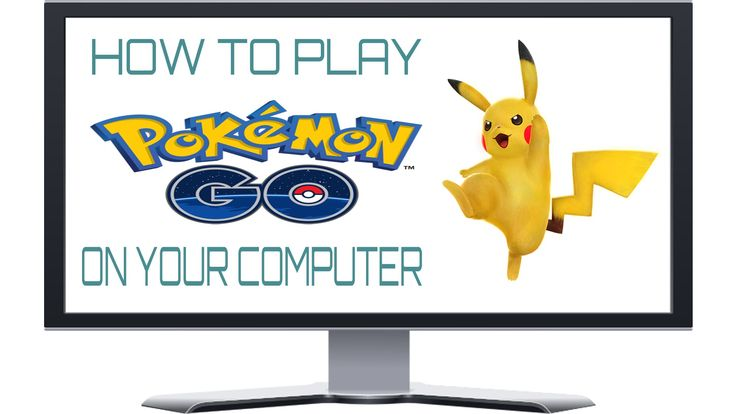 How To Play Pokemon Go On Your Computer [PC] [HINDI]