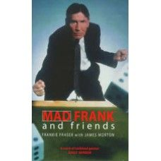 Frankie Fraser, signed book. Mad Frank and friends. Signed by Mad Frankie Fraser!