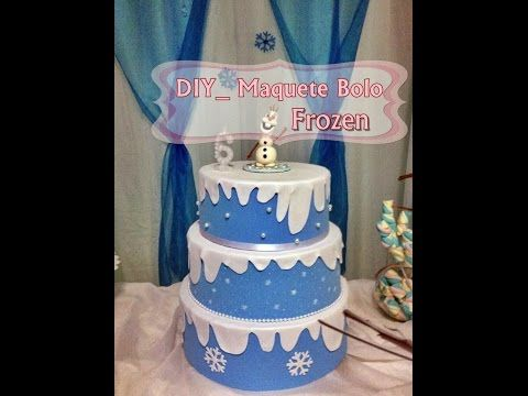 DIY_ Bolo Fake em E.V.A tema Frozen - YouTube